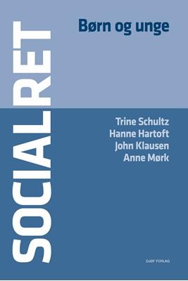 Socialret af Trine Schultz, Anne Mørk, John Klausen, Hanne Hartoft 9788757445626