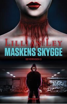 Maskens skygge Lillian Ley 9788770306010