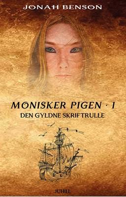 Monisker Pigen #1: Den Gyldne Skriftrulle Jonah Benson 9788797196922