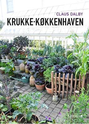 Krukkekøkkenhaven Claus Dalby 9788771394337