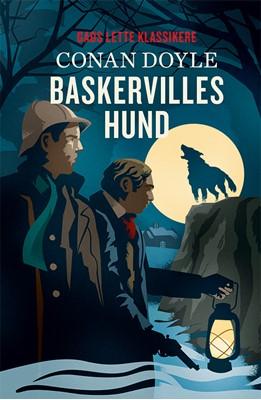 GADS LETTE KLASSIKERE: Baskervilles hund Arthur Conan Dyle, Arthur Conan Doyle 9788762736931