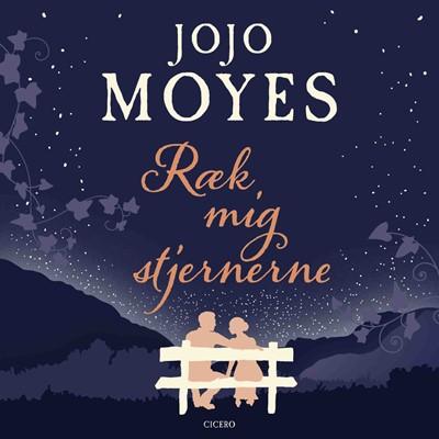 Ræk mig stjernerne Jojo Moyes 9788763862837