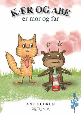 Kær og Abe er far og mor Ane Gudrun 9788794007597