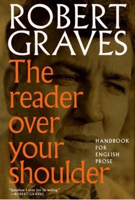 The Reader Over Your Shoulder Alan Hodge, Robert Graves 9781609807337