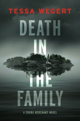 Death In The Family Tessa Wegert 9780593097892