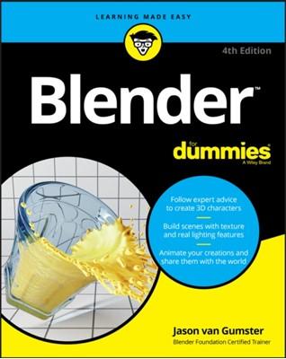 Blender For Dummies Jason Van Gumster 9781119616962