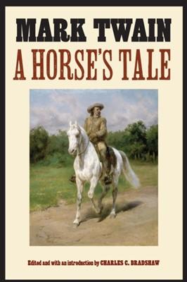 A Horse's Tale Mark Twain 9781496223746
