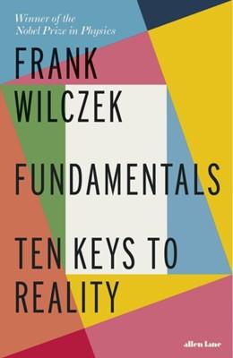 Fundamentals Frank Wilczek 9780241302460