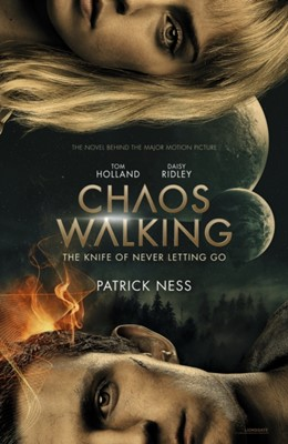 Chaos Walking: Book 1 The Knife of Never Letting Go Patrick Ness 9781406385397