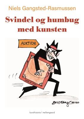 Svindel og humbug med kunsten Niels  Gangsted-Rasmussen 9788772375526