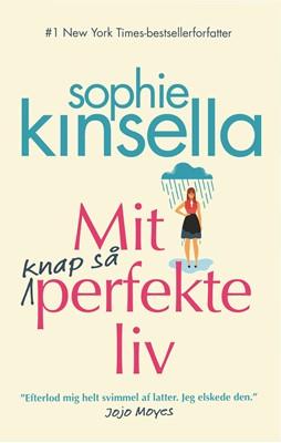 Mit knap så perfekte liv Sophie Kinsella 9788702253764