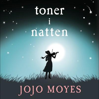 Toner i natten Jojo Moyes 9788763847971