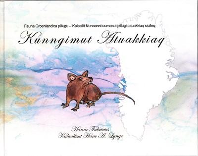 Kunngimut Atuakkiaq Hanne Fabricius 9788797230503