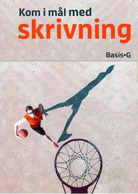 Kom i mål med skrivning - Basis og G Susanne Djurhuus, Lene Trolle Schütter 9788761684295