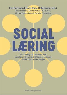 Social læring Rikke Lambæk, Carina Damgaard Poulsen, Morten Bække Rønn, Eva Bartram (red.), Mads Rune Dahlstrøm (red.), Camilla Tan Høegh, Karina Damgaard Poulsen 9788771588286