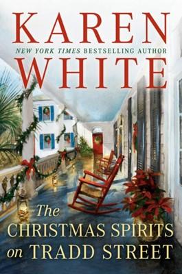 The Christmas Spirits On Tradd Street Karen White 9780451475244