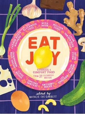 Eat Joy Natalie Eve Garrett 9781936787791