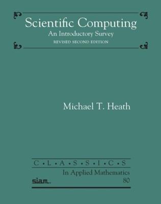 Scientific Computing Michael T. Heath 9781611975574