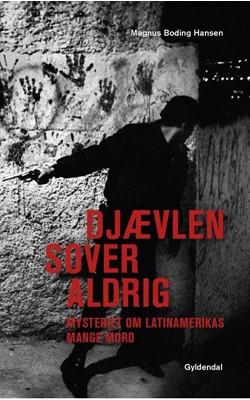 Djævlen sover aldrig Magnus Boding Hansen 9788702302103