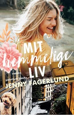 Mit hemmelige liv Jenny Fagerlund 9788772313092