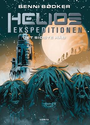 Helios-ekspeditionen 3: Det sidste håb Benni Bødker 9788793497863
