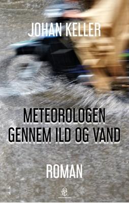 Meteorologen gennem ild og vand Johan Keller 9788793879317