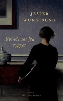 Kvinde set fra ryggen Jesper Wung-Sung 9788740070811