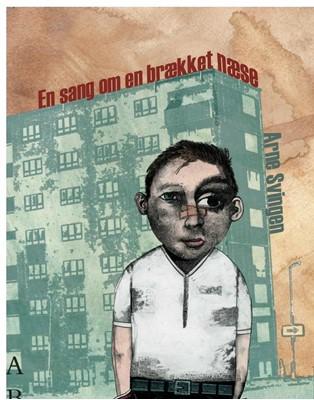 En sang om en brækket næse Arne Svingen 9788779169104