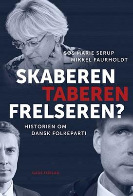 Skaberen, Taberen, Frelseren? Søs Marie Serup, Mikkel Faurholdt 9788712062998