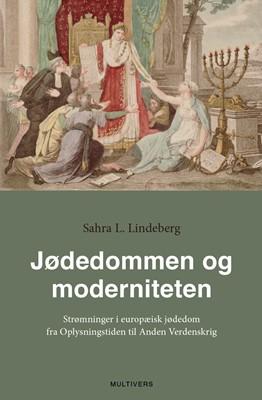 Jødedommen og moderniteten Sahra L. Lindeberg 9788779172999