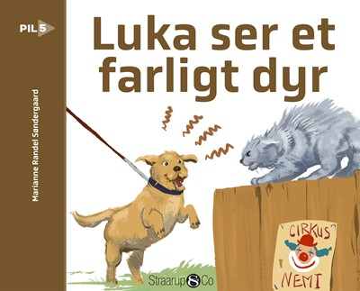 Luka ser et farligt dyr Marianne Randel Søndergaard 9788775492275