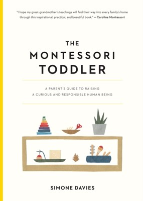 The Montessori Toddler Simone Davis, Simone Davies 9781523506897
