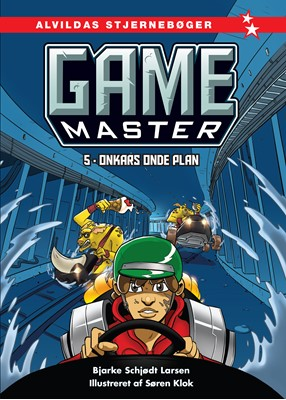 Game Master 5: Onkars onde plan Bjarke Schjødt Larsen 9788741514185