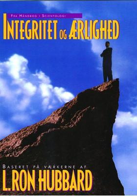 Integritet og ærlighed L. Ron Hubbard 9788779683099