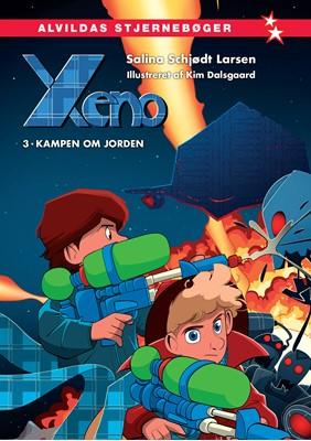 Xeno 3: Kampen om Jorden Salina Schjødt Larsen 9788741515922
