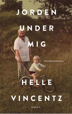 Jorden under mig Helle Vincentz 9788772382685