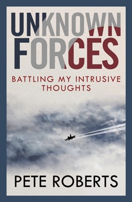 Unknown Forces Pete Roberts 9781789561067