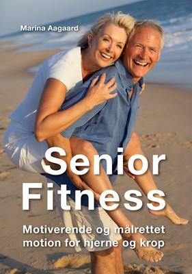 Senior Fitness Marina Aagaard 9788792693051