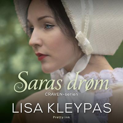 Saras drøm Lisa Kleypas 9788763860987