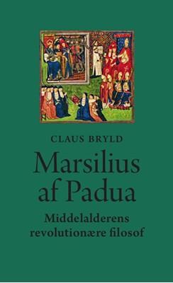 Marsilius af Padua Claus Bryld 9788772195292