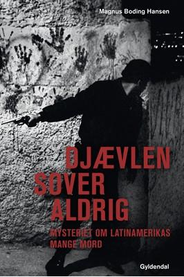 Djævlen sover aldrig Magnus Boding Hansen 9788702302110