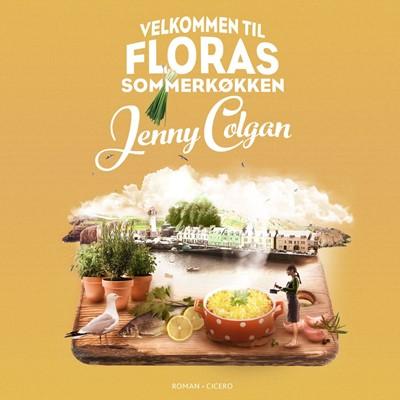 Velkommen til Floras sommerkøkken Jenny Colgan 9788763858274