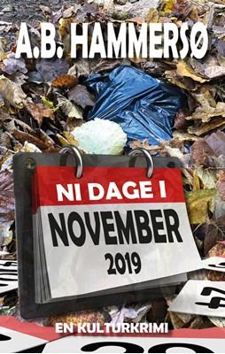 Ni dage i november 2019 A.B. Hammersø 9788793958630