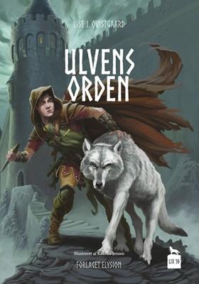 Ulvens Orden Lise J. Qvistgaard 9788774012429