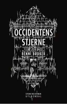 Occidentens stjerne Benni Bødker 9788702311129