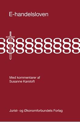 E-handelsloven Susanne Karstoft 9788757450521