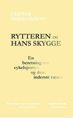 Rytteren og hans skygge Olivier Haralambon 9788799914555