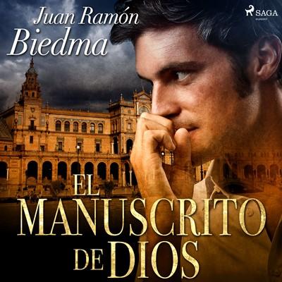 El manuscrito de Dios Juan Ramón Biedma 9788726637793
