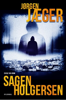 Sagen Holgersen Jørgen Jæger 9788702328967