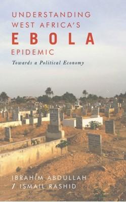 Understanding West Africa's Ebola Epidemic  9781786991690